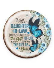 To My Daughter-in-law - Butterfly - Gift of Life  Circle ornament - single (porcelain) front