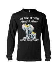 The love between Aunt and Niece knows no distance Long Sleeve Tee thumbnail