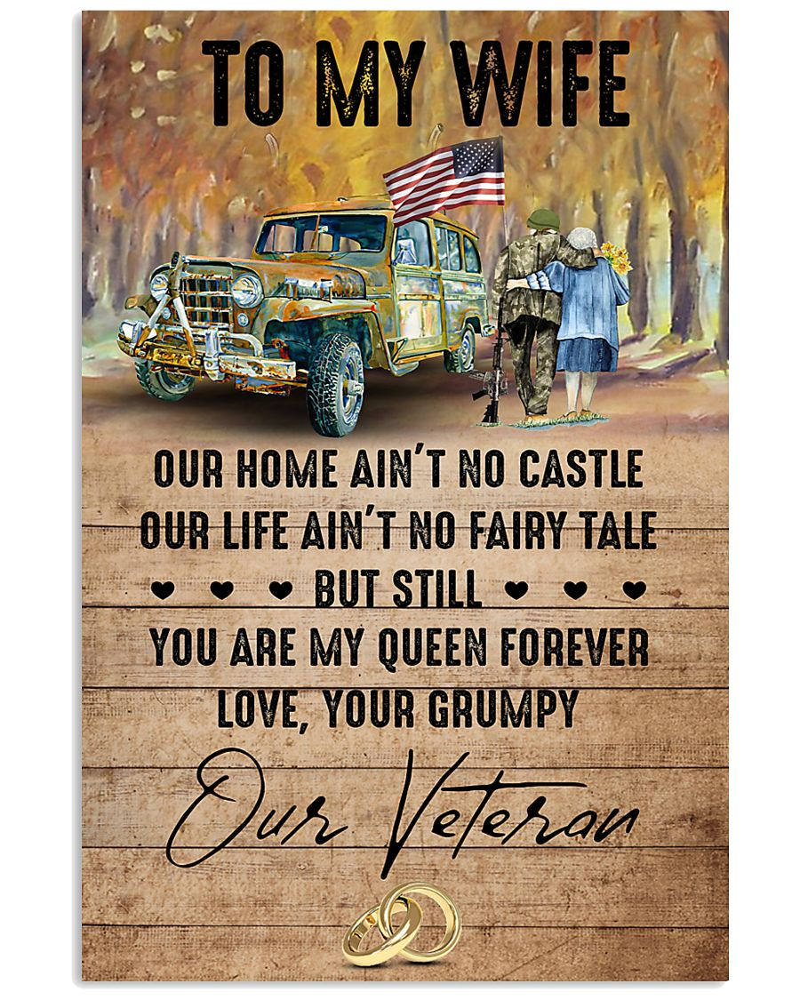 To My Wife - Veteran - You Are My Queen Forever 16x24 Poster