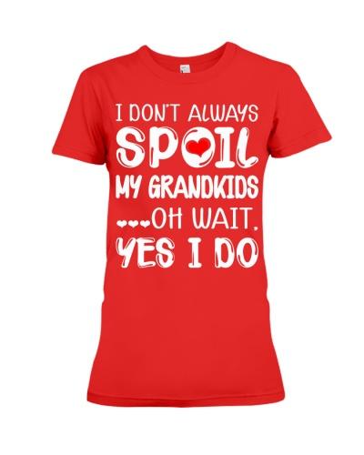 I don't always spoil my grandkids