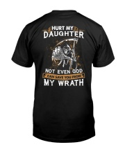 DAD AND DAUGHTER - WRATH - HURT MY DAUGHTER Classic T-Shirt back