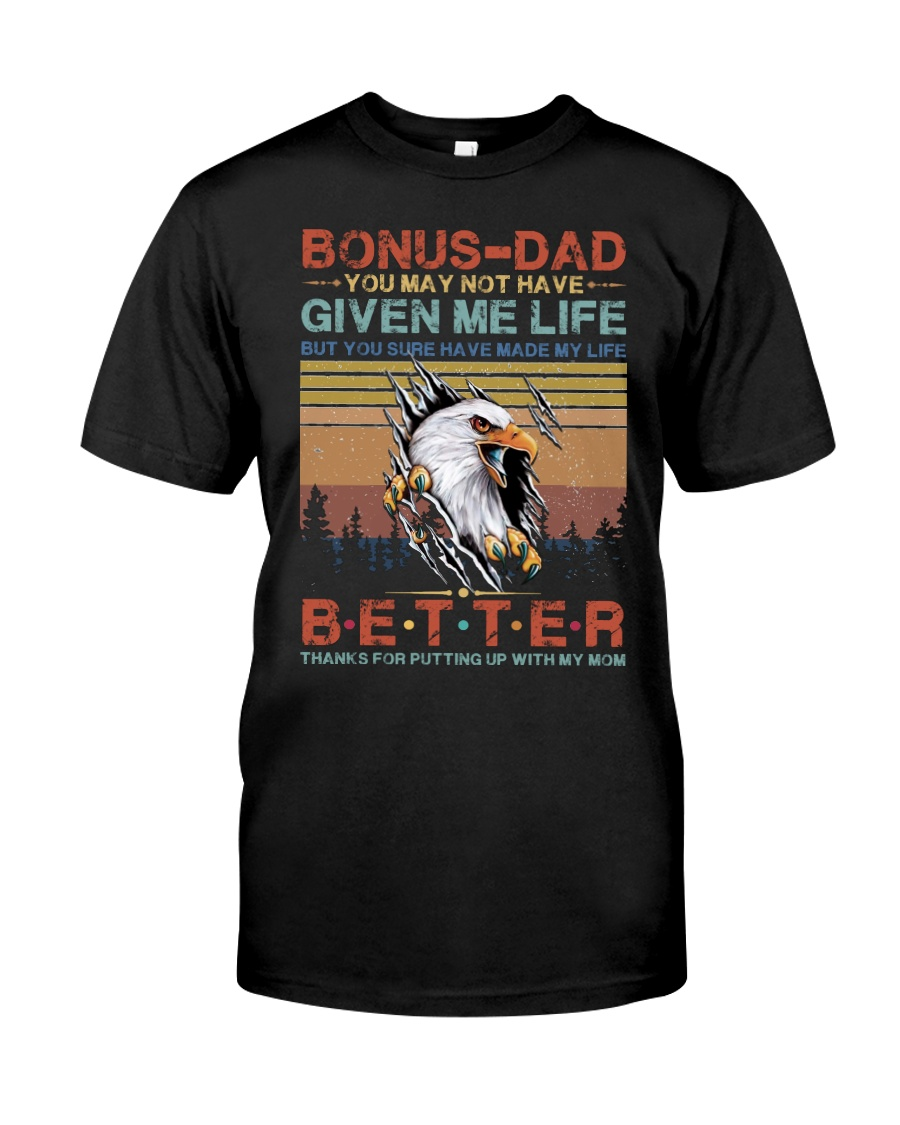 T-SHIRT - TO MY BONUS DAD - EAGLE Classic T-Shirt