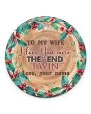 To My Wife - Christmas - I Love You More Circle ornament - single (porcelain) front