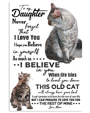TO MY DAUGHTER - CAT - NEVER FORGET THAT 16x24 Poster front