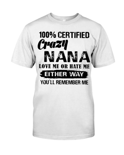 100 crazy Nana love me or hate me either way