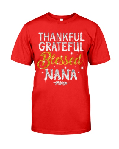 Thankful Grateful Blessed Nana