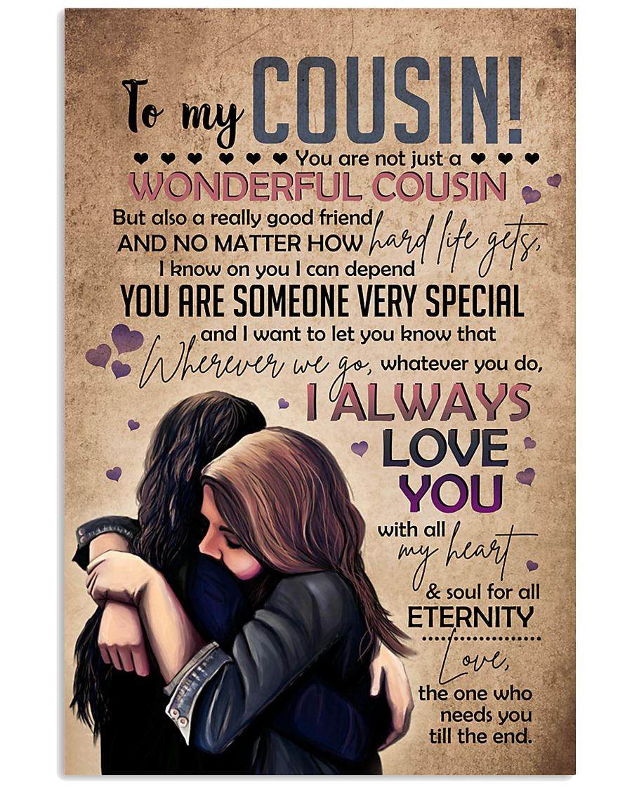 SISTER TO COUSIN 16x24 Poster