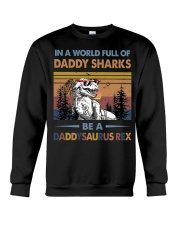 TO DAD - T REX - IN A WORLD FULL OF DADDY SHARKS Crewneck Sweatshirt thumbnail