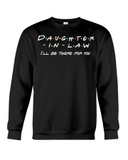 Daughter-in-law I'll be there for you Crewneck Sweatshirt thumbnail