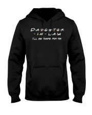 Daughter-in-law I'll be there for you Hooded Sweatshirt thumbnail
