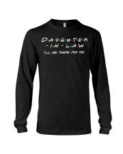 Daughter-in-law I'll be there for you Long Sleeve Tee thumbnail