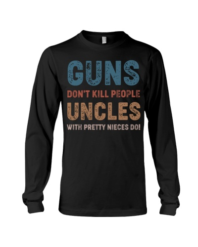 Guns Don't kill people Uncles