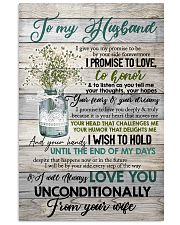 To Husband - Flowers - I Give You My Promise  16x24 Poster front