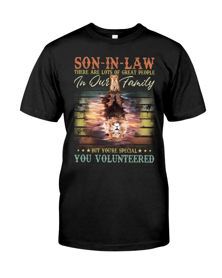 Son-in-law - Lion - You Volunteered - T-Shirt Classic T-Shirt