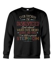 Even though I'm disrespected  Crewneck Sweatshirt thumbnail