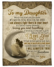 """To Daughter - Never Feel That You Are Alone  Small Fleece Blanket - 30"""" x 40"""" front"""