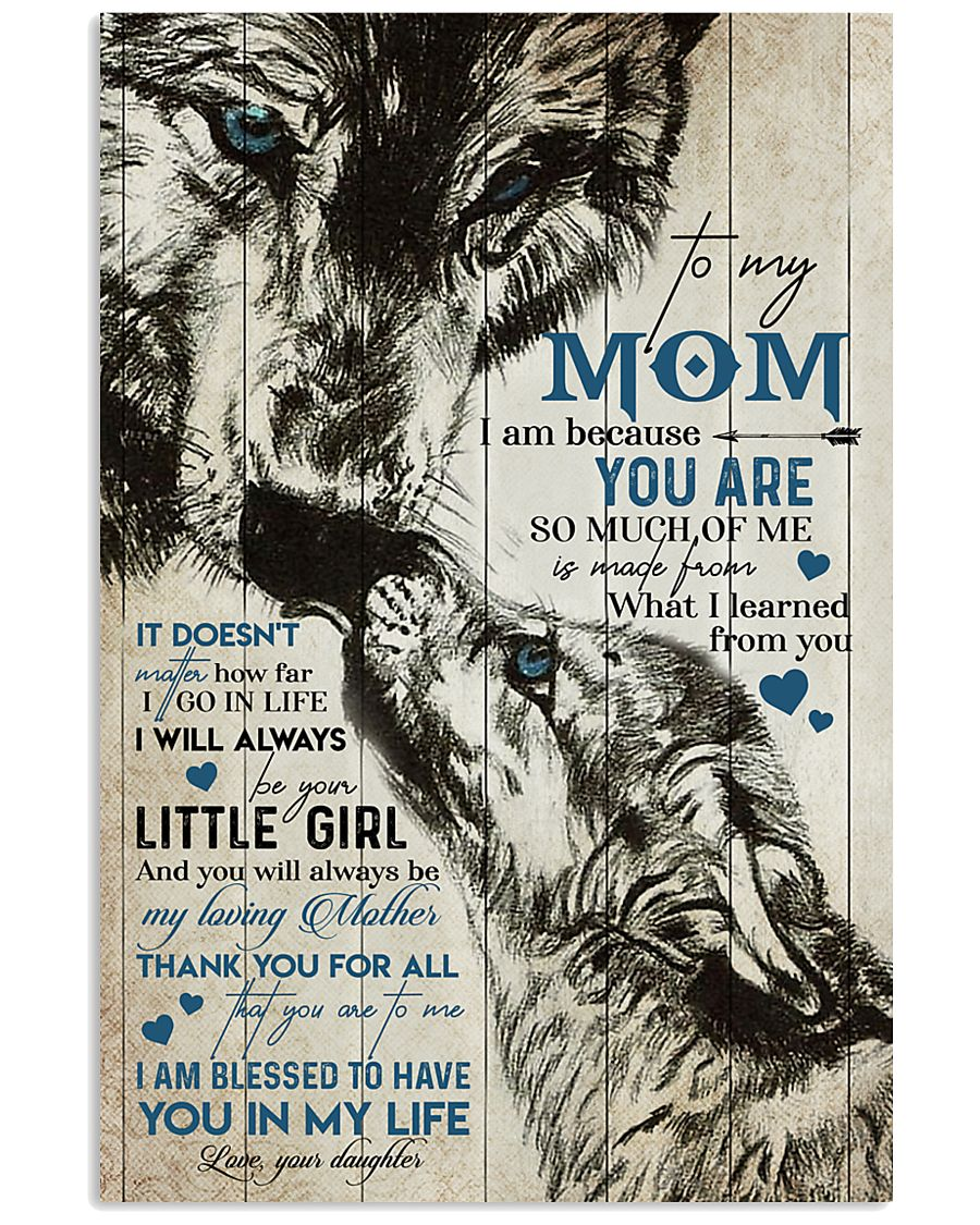 TO MY MOM - WOLF - MY LOVING MOTHER 16x24 Poster