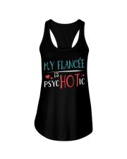 My fiance'e is psychotic Ladies Flowy Tank thumbnail