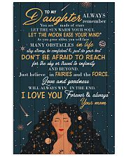 To Daughter - Always Remember You Are Made Of 16x24 Poster front