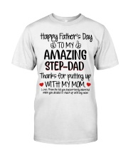Happy Father's day To my Amazing Step-dad Classic T-Shirt front