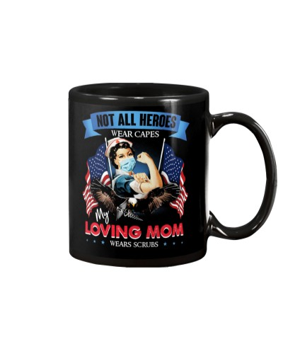 MUG - MY LOVING MOM - NURSE - SCRUBS