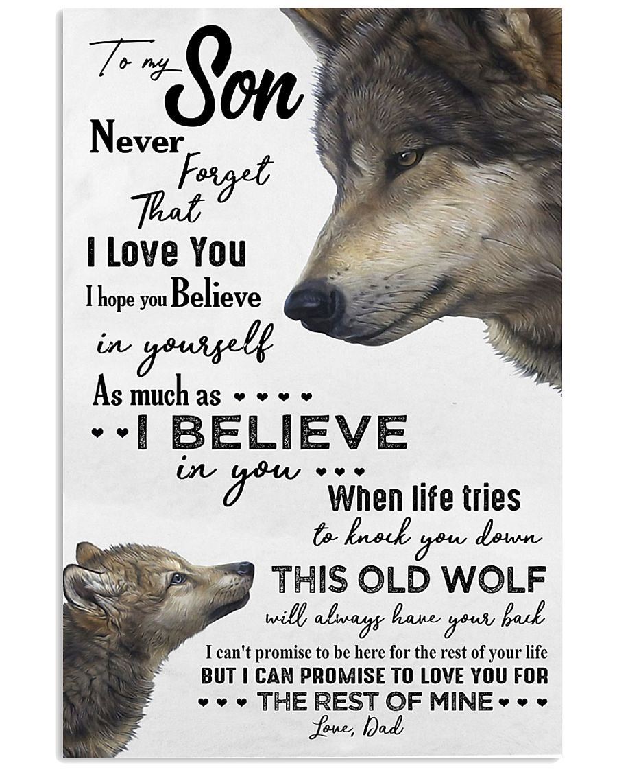 TO MY SON - WOLF- NEVER FORGET THAT 16x24 Poster