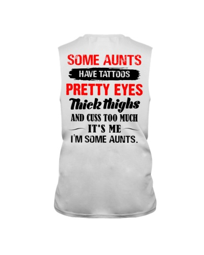 Some aunts Have tattoos pretty eyes thick thighs