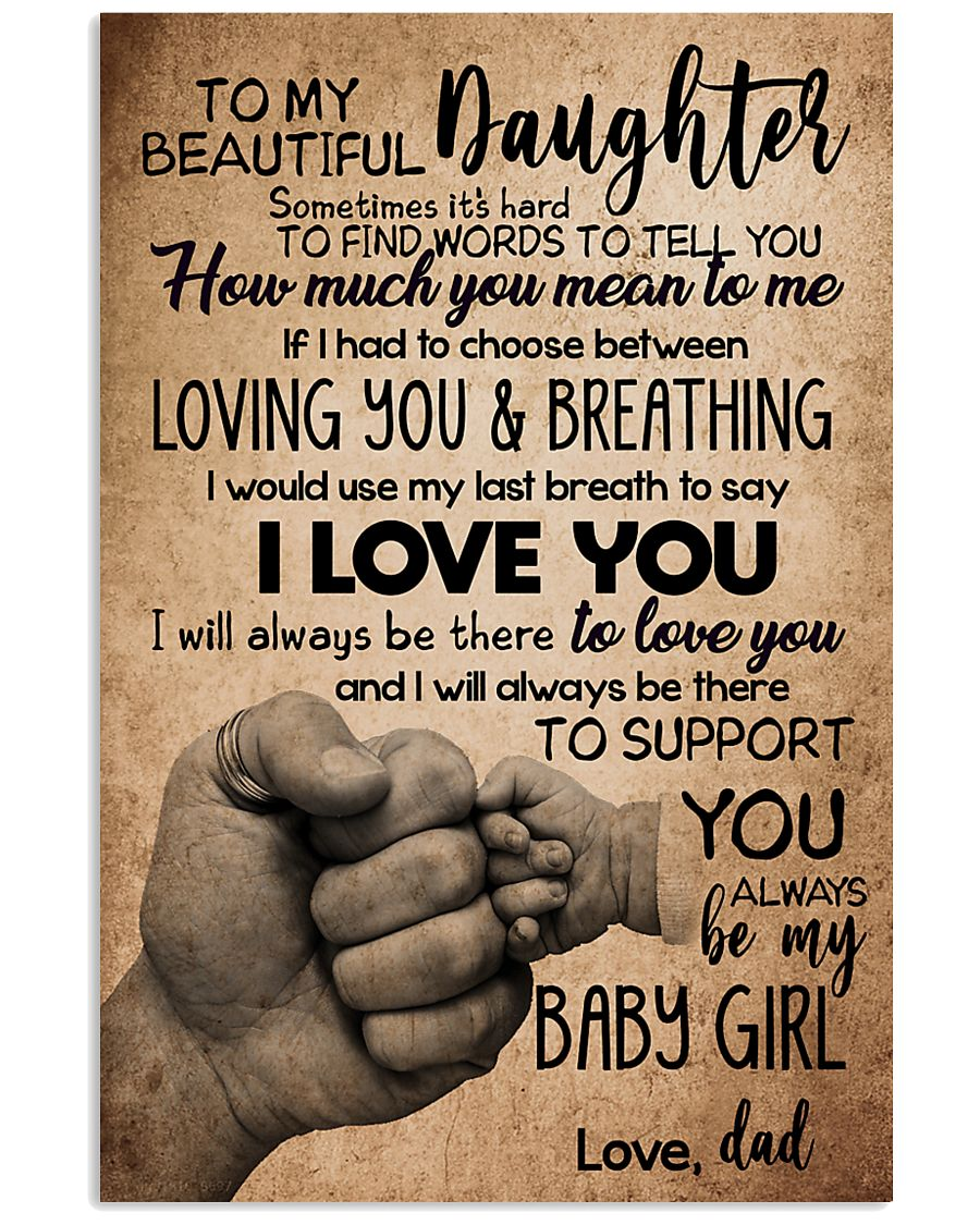 TO DAUGHTER - SOMETIMES - BABY GIRL 16x24 Poster
