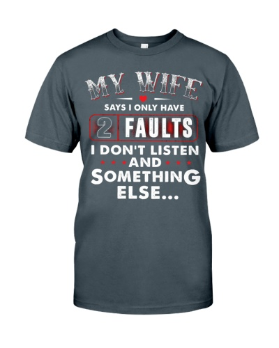 My wife says I only have 2 faults