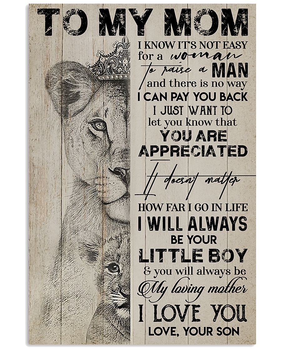 TO MY MOM - LION - YOU ARE APPRECIATED 16x24 Poster