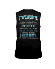 T-SHIRT - TO STEP DAD - I DON'T HAVE A STEP DAUGHT Sleeveless Tee thumbnail