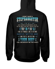 T-SHIRT - TO STEP DAD - I DON'T HAVE A STEP DAUGHT Hooded Sweatshirt thumbnail