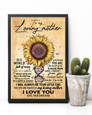 TO MY MOM - SUNFLOWER - MY LOVING MOTHER 16x24 Poster lifestyle-poster-8
