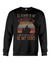 I'll always be my daddy's little girl  Crewneck Sweatshirt thumbnail