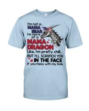 I'm not a mama bear Classic T-Shirt front