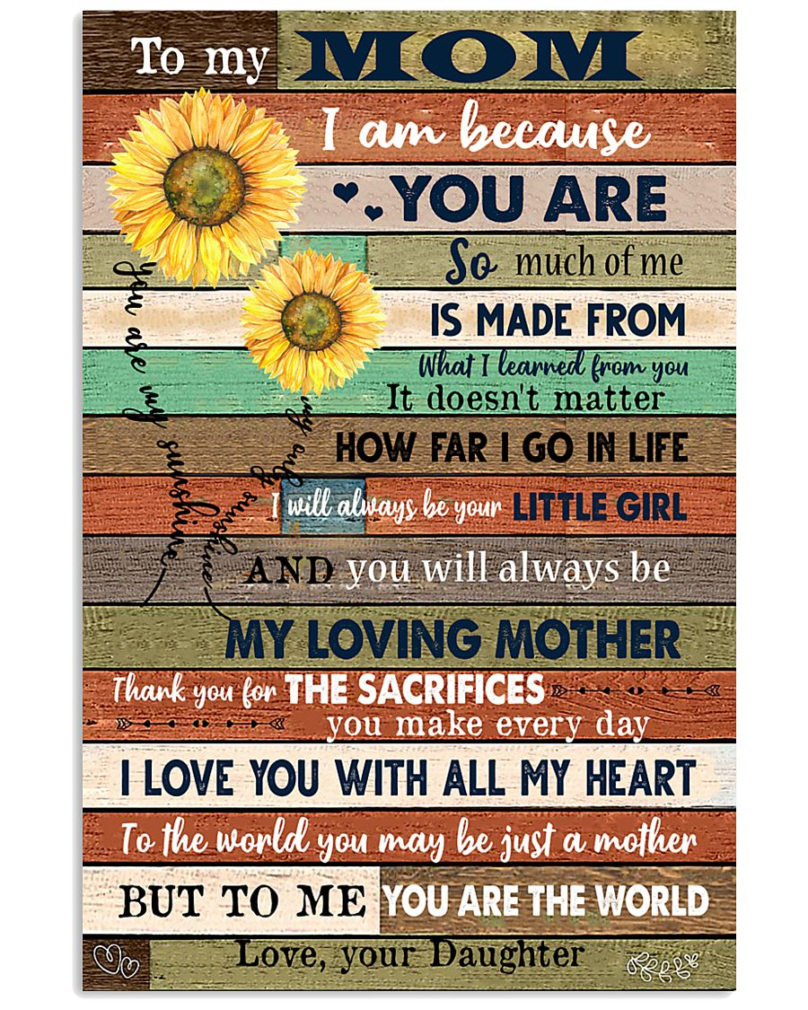TO MY MOM - SUNFLOWER 16x24 Poster