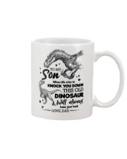 TO MY SON - DINO - WHEN LIFE TRIES TO KNOCK YOU  Mug front