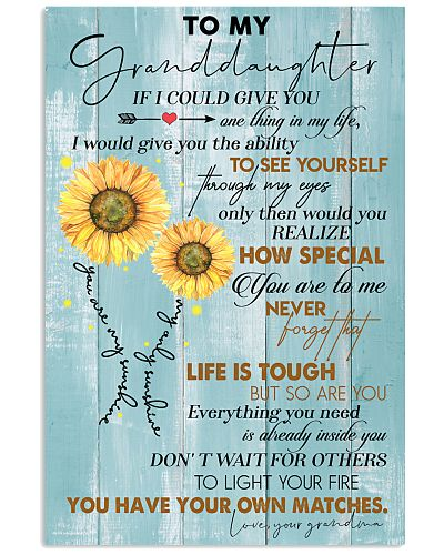 TO MY GRANDDAUGHTER - FLOWERS - LIFE IS TOUGH