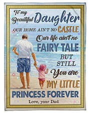"""To My Daughter - Our Home Ain't No Castle Small Fleece Blanket - 30"""" x 40"""" front"""