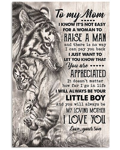 TO MY MOM - TIGER - YOU ARE APPRECIATED