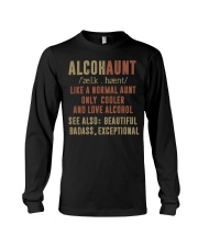 Like a normal aunt only cooler and love alcohol Long Sleeve Tee thumbnail