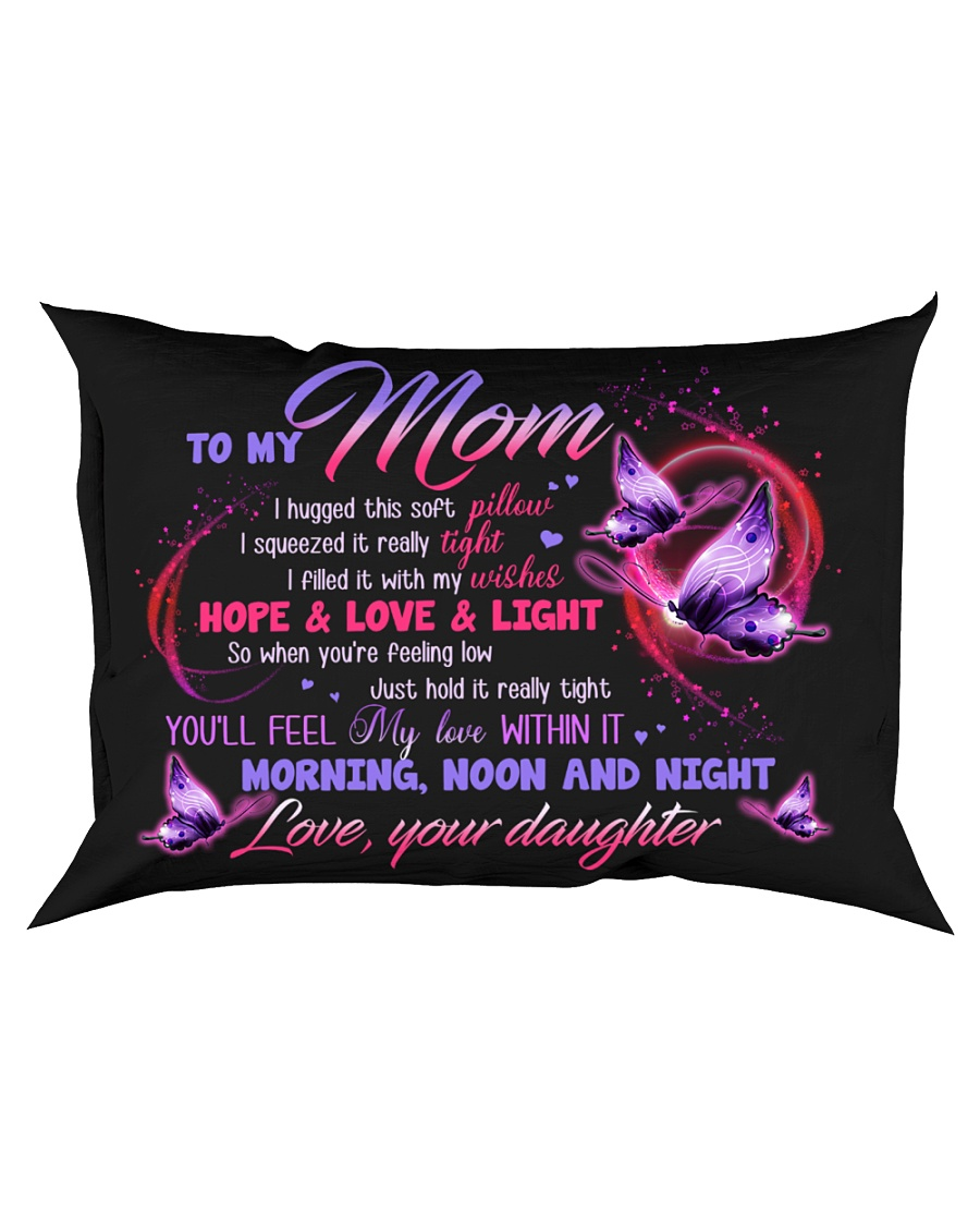 PILLOW - TO MY MOM - MY LOVE WITHIN IT Rectangular Pillowcase