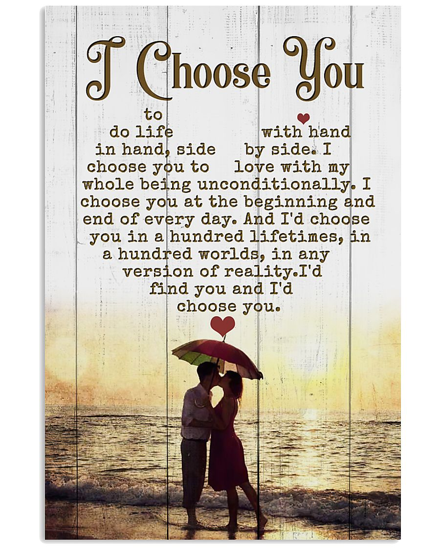 HUSBAND AND WIFE - SIDE BY SIDE - I CHOOSE YOU 16x24 Poster