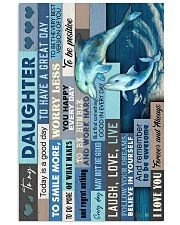 To My Daughter - Dolphin - Life Is Filled 16x24 Poster front