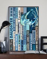 To My Daughter - Dolphin - Life Is Filled 16x24 Poster lifestyle-poster-2