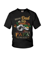 BEING DAD IS HONOR- PAPA IS PRICELESS Youth T-Shirt thumbnail