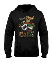 BEING DAD IS HONOR- PAPA IS PRICELESS Hooded Sweatshirt thumbnail
