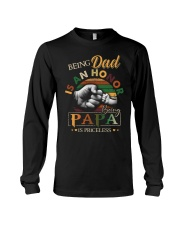 BEING DAD IS HONOR- PAPA IS PRICELESS Long Sleeve Tee thumbnail