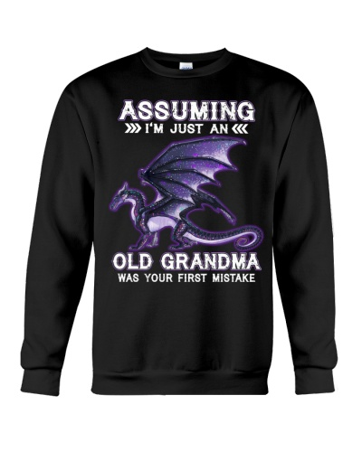Assuming I'm just an Old Grandma