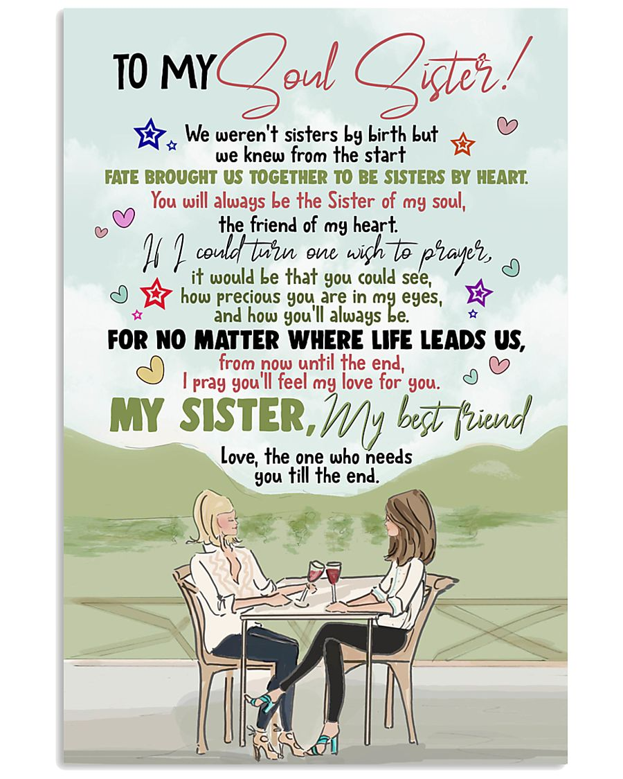 TO MY SOUL SISTER - GIRLS - MY BEST FRIEND 16x24 Poster